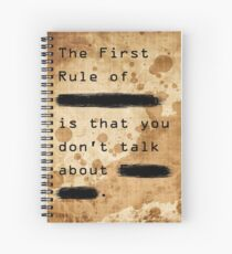 """The First Rule"" Spiral Notebook"