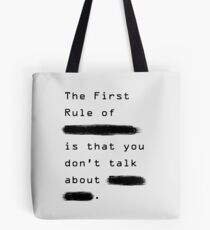 """The First Rule"" - Sans Background Tote Bag"
