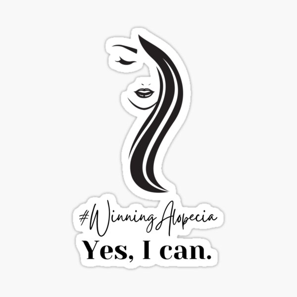 Winning Alopecia Yes I Can! Alopecia Motivation and Hair Loss Support Gift Sticker