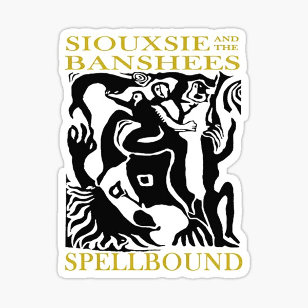 Siouxsie and the Banshees Spellbound Vintage Sticker