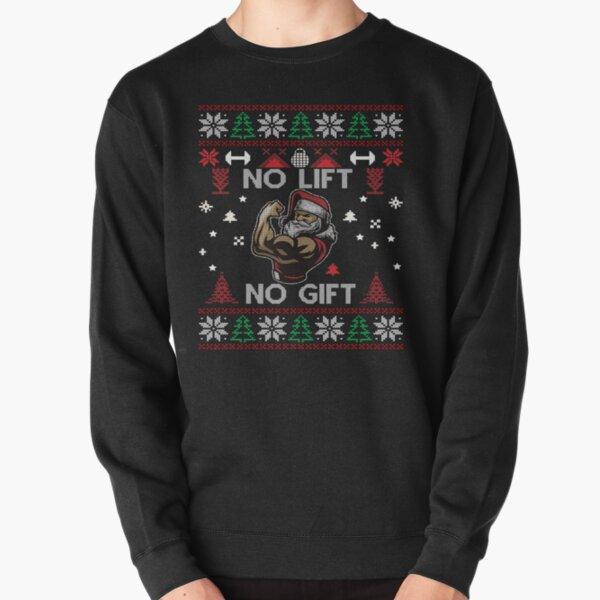No Lift No Gift - Divertido No Fitness No Gift Camiseta Ugly Christmas Pullover Gym Santa Sudadera sin capucha