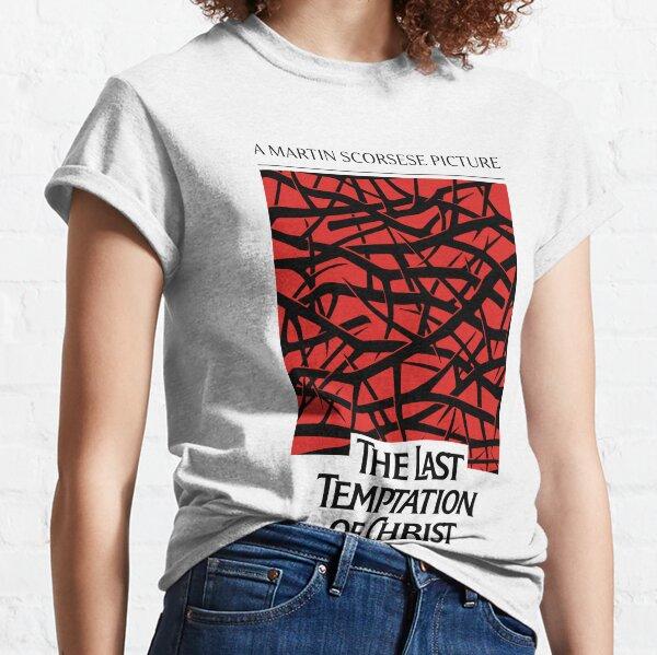 last temptation of christ Classic T-Shirt