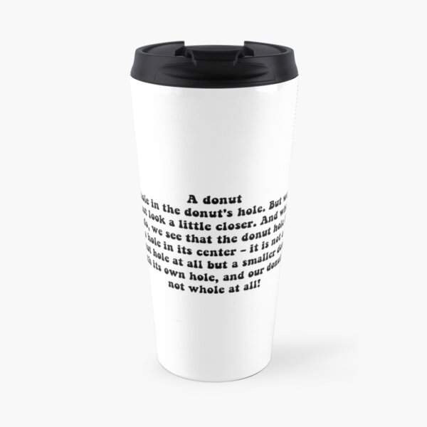 donut hole speech - knives out quote Travel Mug