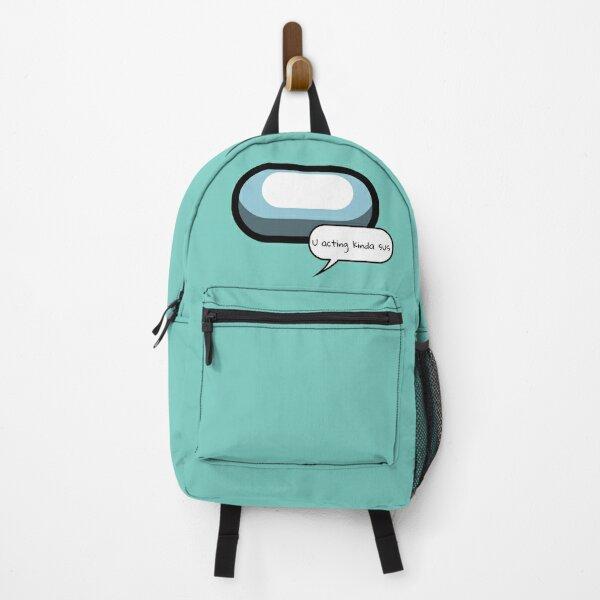 U acting kinda sus - CYAN Backpack