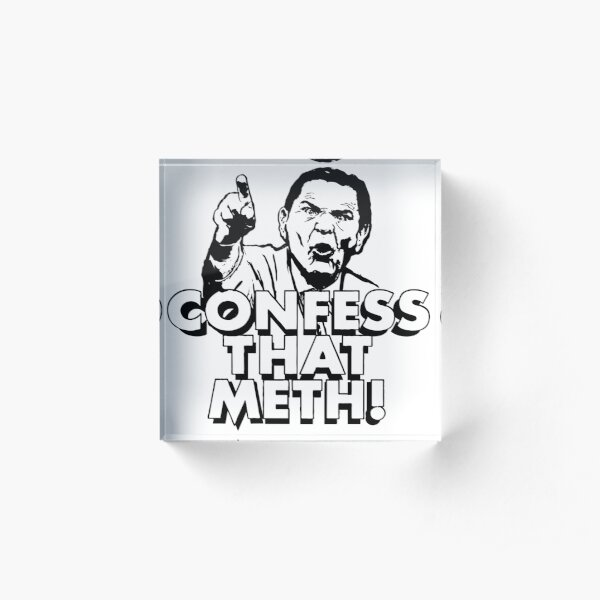 Confess That Meth! WTFBrahh Acrylic Block