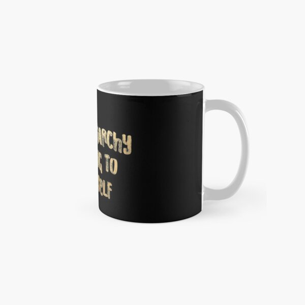 WELL, THE PATRIARCHY ISN'T GOING TO SMASH ITSELF (gold) Classic Mug