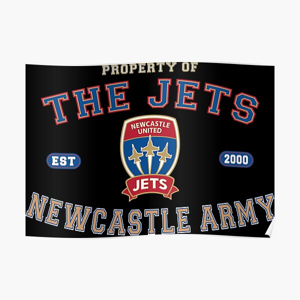 The Jets - Newcastle Army Poster