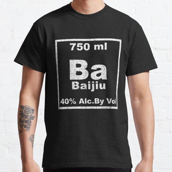 Baijiu Periodic Table Element Funny Chemistry Classic T-Shirt