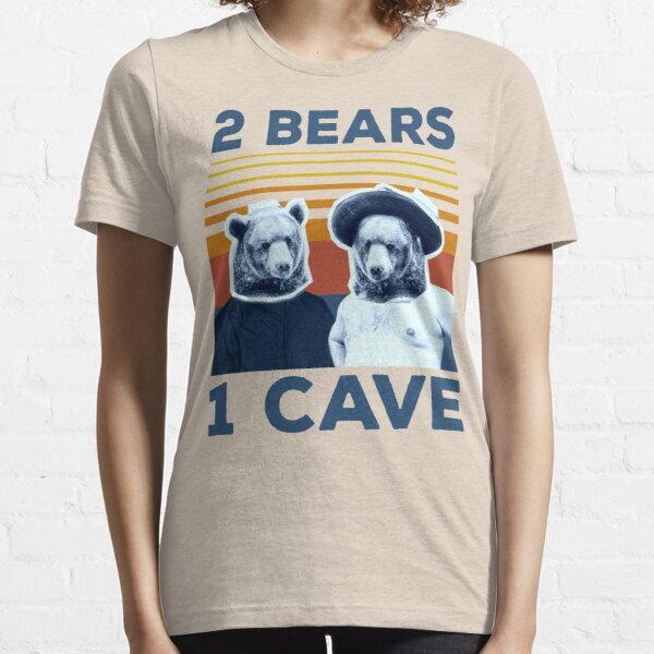 2 BEARS 1 CAVE Essential T-Shirt