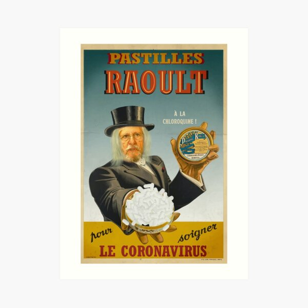 Pastilles Raoult, à la chloroquine! Impression artistique