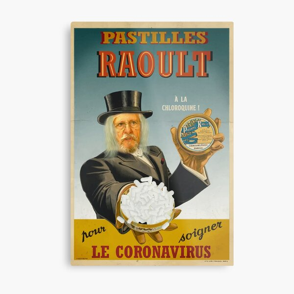 Raoult pastilles, with chloroquine! Metal Print