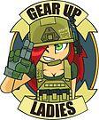 GEAR UP LADIES ! by pijamah