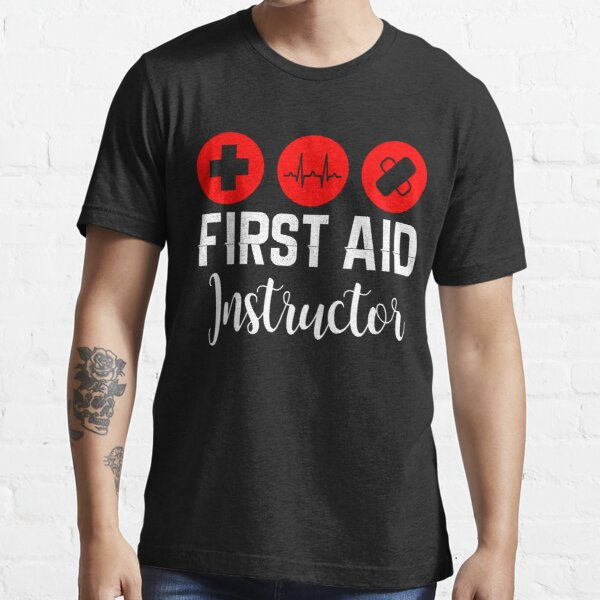 First Aid Instructor Essential T-Shirt