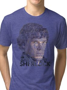 Sherlock Quotes Tri-blend T-Shirt