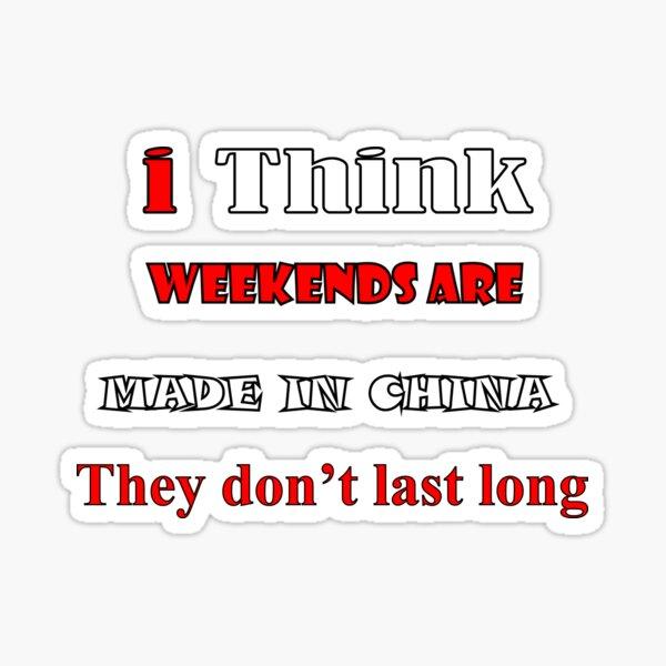 Weekends Sticker