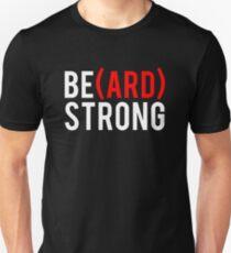 Be(ard) Strong T-Shirt