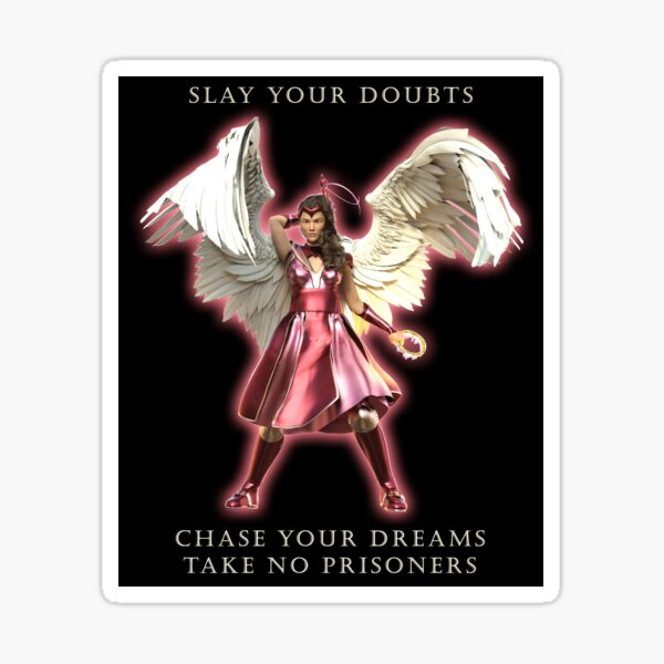 Slay Your Doubts Chase Your Dreams Take No Prisoners Sticker
