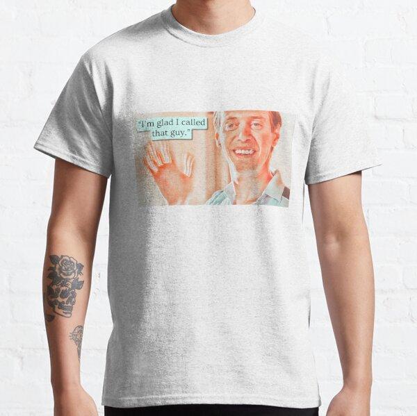I'm glad I called that guy / Billy Madison Classic T-Shirt