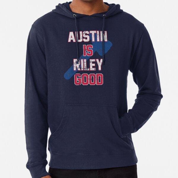 Austin is Riley Good Austin Riley Fan T-Shirt for Atlanta Baseball fans  Lightweight Hoodie