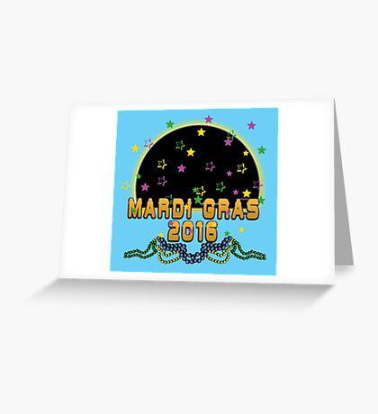 2016 Mardi Gras New Orleans 2016 NOLA Greeting Card