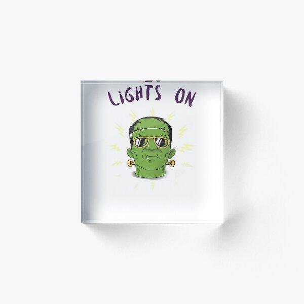 Lights On ! Acrylic Block