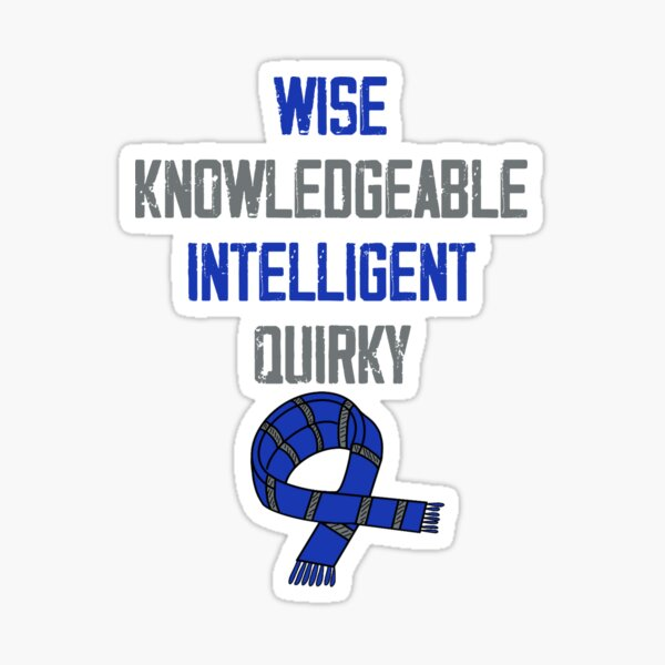 Wise, Knowledgeable, Intelligent and Quirky Sticker
