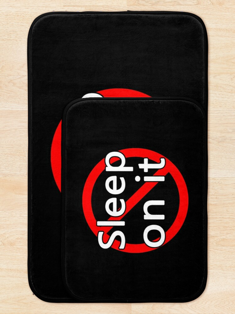 Alternate view of Don't Sleep On It - Act Now! Bath Mat