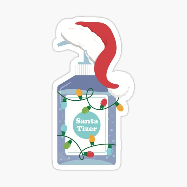 Santa tizer - Christmas Funny Pun Sanitizer with Santa Claus Hat 2020 Sticker