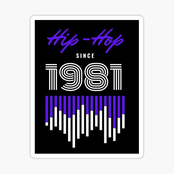 Hip-Hop 1981 Sticker