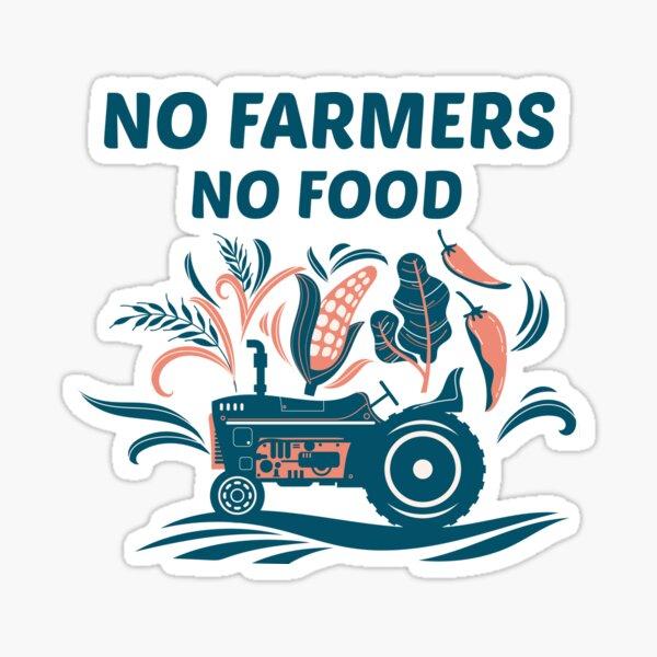 Copy of No farmers No food no funny Sticker