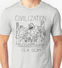 Civilization is a Scam (with robot) T-Shirt