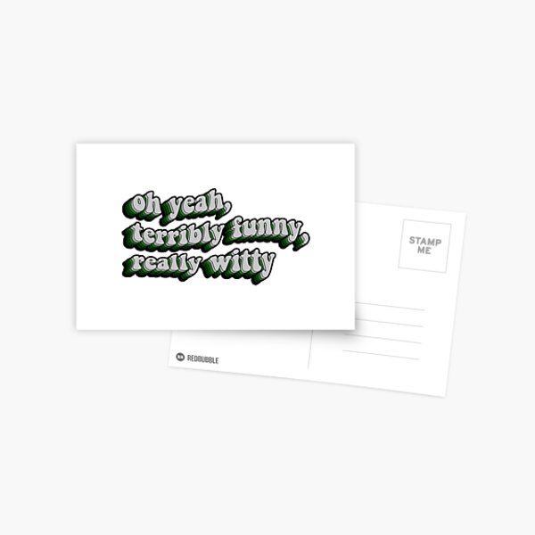 terribly funny, really witty - draco malfoy quote Postcard