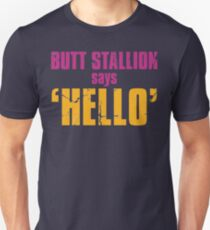 Borderlands 2 | Butt Stallion says 'Hello'! T-Shirt