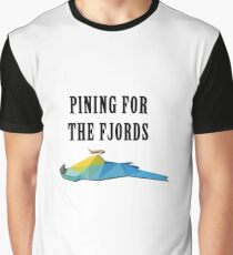 Pining for the fjords Graphic T-Shirt