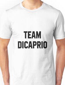 Team Dicaprio - Black Text Unisex T-Shirt