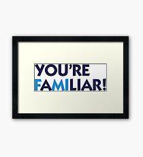 You re a liar! Framed Print
