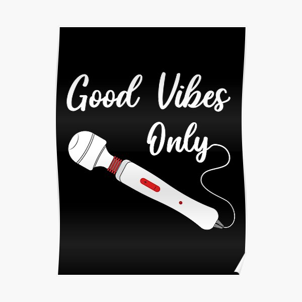 Vibrator Vibes Only Poster