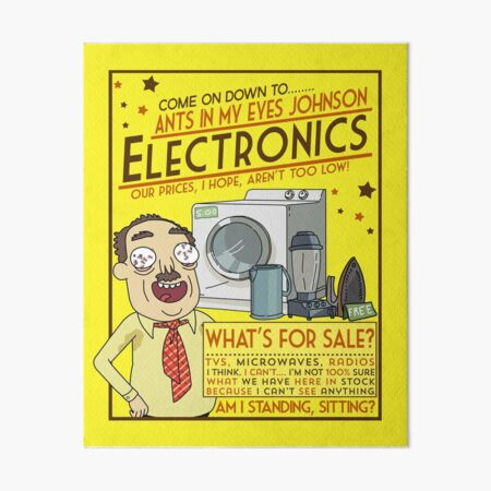 Funny Rick and Morty Ants In My Eyes Johnson Electronics Advertisement Art Board Print