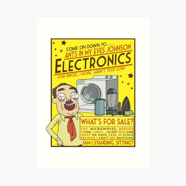 Funny Rick and Morty Ants In My Eyes Johnson Electronics Advertisement Art Print
