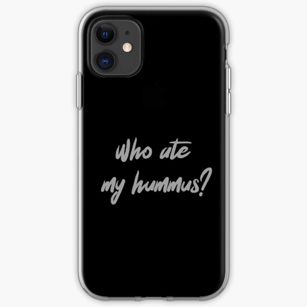 Who Ate My Hummus? iPhone Case & Cover