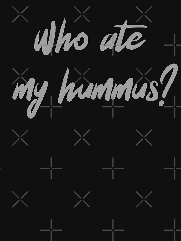 Who Ate My Hummus? by nikkihstokes