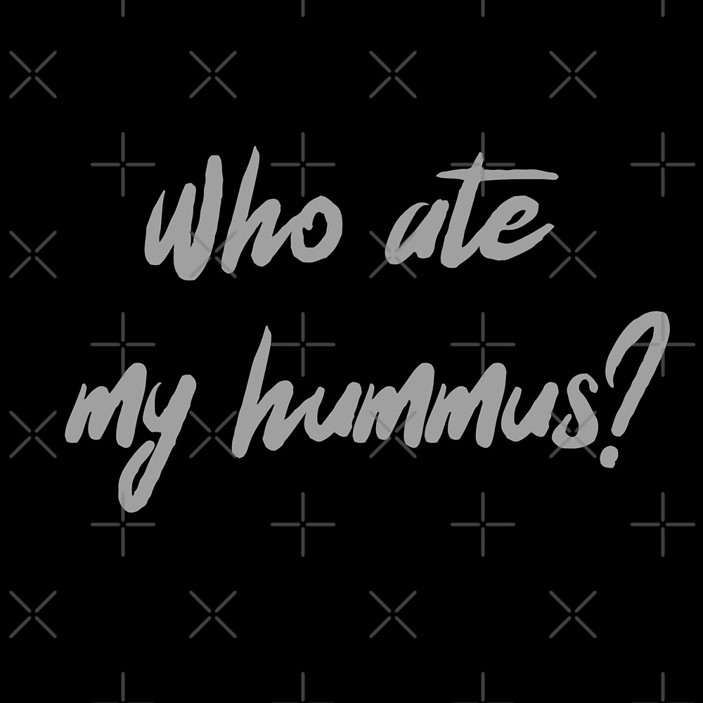 Who Ate My Hummus? by Nikki H Stokes