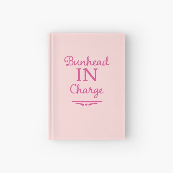 Ballet Teacher Gift - Bunhead in Charge  Hardcover Journal