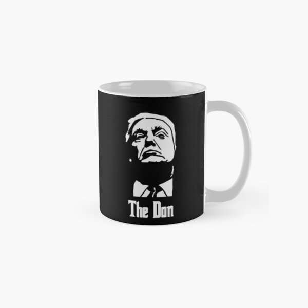 Donald Trump The Don Godfather 2020 Presidential Election Classic Mug