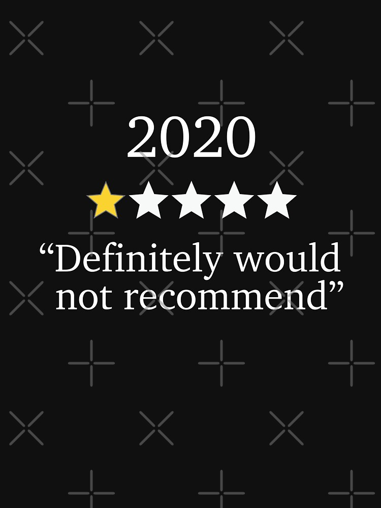 2020 One Star Rating - Would Not Recommend by rawresh6