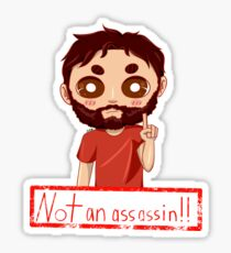 Not an assassin Sticker