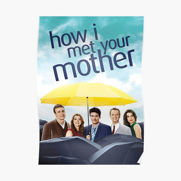 How I Met Your Mother Póster