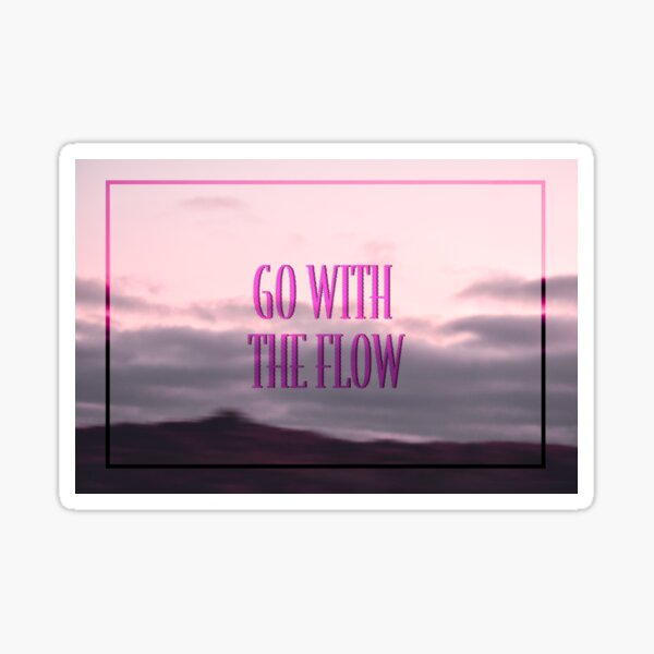 Go with the Flow Pink Sunset Sticker