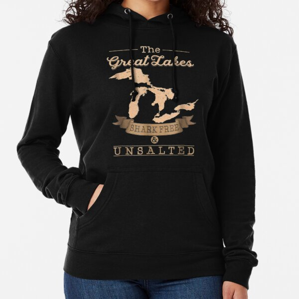 The Great Lakes Shark Free Unsalted Michigan Gift Lightweight Hoodie