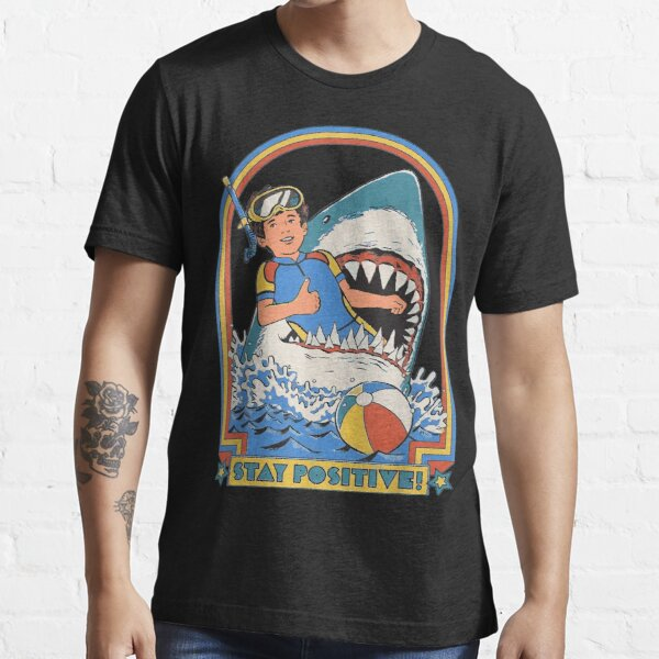 This Is Me Funny Stay Positive Shark Attack Retro Comedy Tee Essential T-Shirt